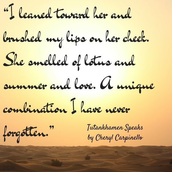 Tutankhamen Speaks by Cheryl Carpinello Quote 2